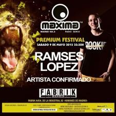 Ramses Lopez FABRIK 1Parte MAXIMA PREMIUM FESTIVAL