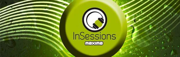 Esta noche y mañana InSessions Residentes MaximaFM